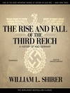 The Rise and Fall of the Third Reich (MP3): A History of Nazi Germany